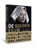 <b>Hans  Goedkoop, Kees  Zandvliet</b>,De Gouden Eeuw