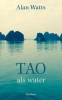 Alan  Watts,Tao als water