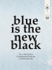 Susie  Breuer,Blue is the new black