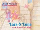Joost  Margés ,Lara & Luna en de Vissen in de Vijver
