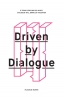 ,Driven by Dialogue