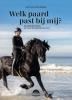 Sibylle Luise  Binder,Welk paard past bij mij?