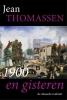 Jean  Thomassen,1900 en gisteren