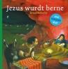 <b>Jezus wurdt berne</b>,bernebibelboekje