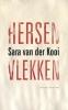 Sara van der Kooi,Hersenvlekken