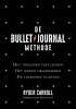 <b>Ryder  Carroll</b>,De Bullet Journal Methode