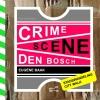 <b>Eugène  Baak</b>,Crime Scene Den Bosch