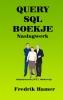 <b>Fredrik  Hamer</b>,Query SQL Boekje