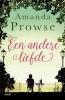 <b>Amanda  Prowse</b>,Een andere liefde