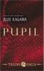 <b>Julie  Kagawa</b>,Pupil - Talon Saga 1