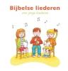 A.C.  Jacobsen-Bosma ,Bijbelse liederen voor jonge kinderen