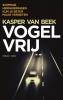 <b>Kasper van Beek</b>,Vogelvrij