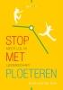 Anita van der Gun ,Stop met ploeteren