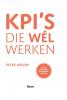 <b>Peter  Geelen</b>,KPI`s die w�l werken
