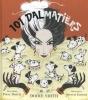 Dodie  Smith ,101 Dalmatiërs