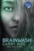 <b>Carry Slee</b>,Brainwash