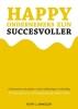 Ruth L.  Sinkeler ,Happy ondernemers zijn succesvoller