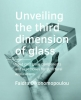 <b>Faidra  Oikonomopoulou</b>,Unveiling the third dimension of glass