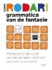 <b>Gianni  Rodari</b>,Grammatica van de fantasie