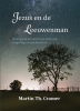 Martin Th.  Cramer ,Jezus en de Leeuwenman