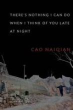 Naiqian, Cao There`s Nothing I Can Do When I Think of You Late at Night