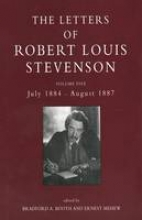 Booth, Bradford A. The Collected Letters of Robert Louis Stevenson V 5 - July 1884 - August 1887