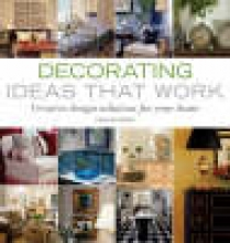 Paper, Heather J. Decorating Ideas That Work