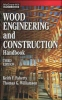 Williamson, Thomas G.,   Faherty, Keith F.,Wood Engineering and Construction Handbook