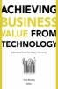 Murphy, Tony,Achieving Business Value from Technology