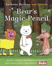 Anthony Browne BEAR`S MAGIC PENCIL