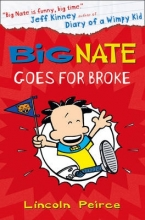 Peirce, Lincoln Big Nate Goes for Broke