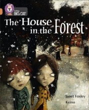 Janet Foxley,   Keino The House in the Forest