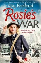 Kay Brellend Rosie`s War
