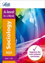Letts A-Level AQA A-level Sociology Year 1 (and AS) In a Week