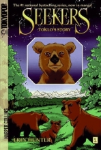 Erin Hunter,   Bettina M. Kurkoski Seekers: Toklo`s Story