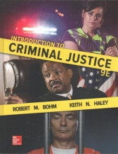 Bohm, Robert M.,   Haley, Keith N. Introduction to Criminal Justice