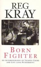 Reg Kray Born Fighter