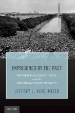 Kirchmeier, Jeffrey L. Imprisoned by the Past