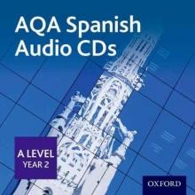 Bond, Margaret AQA A Level Year 2 Spanish Audio CD Pack
