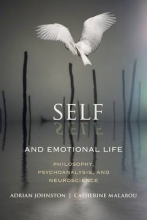 Adrian Johnston,   Catherine Malabou Self and Emotional Life