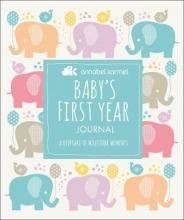 Annabel Karmel Baby`s First Year Journal