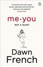 French, Dawn Me. You. Not a Diary