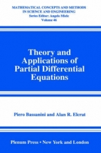 Piero Bassanini,   Alan R. Elcrat Theory and Applications of Partial Differential Equations