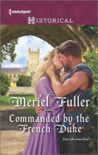 Fuller, Meriel Commanded by the French Duke