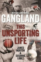 James Morton,   Susanna Lobez Gangland This Unsporting Life