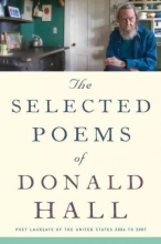 Hall, Donald The Selected Poems of Donald Hall