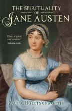 Hollingsworth, Paula Spirituality of Jane Austen