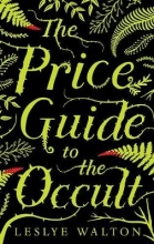 Walton, Leslye The Price Guide to the Occult