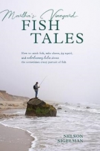 Sigelman, Nelson Martha`s Vineyard Fish Tales