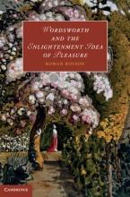 Boyson, Rowan Wordsworth and the Enlightenment Idea of Pleasure. by Rowan Boyson